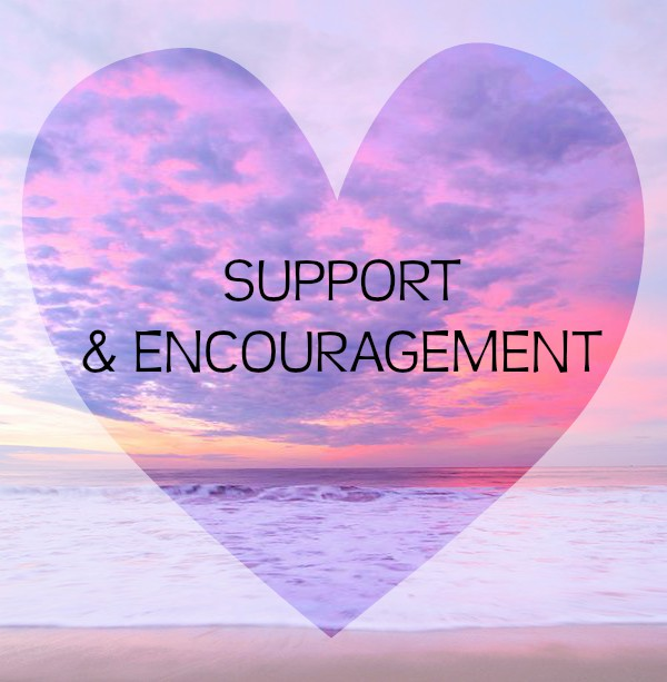 The Importance of Support and Encouragement